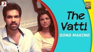 The Vatti Song Making Video HD Kattappava Kaanom | Sibiraj, Aishwarya Rajesh