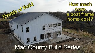 How Much Does It Cost to Build a 4,000sf Post Frame/Pole Barn House?