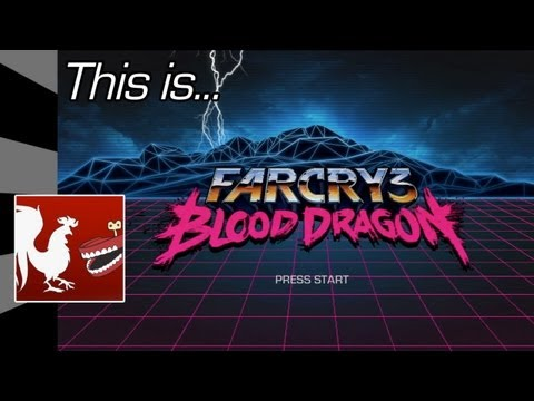 This Is... Far Cry 3: Blood Dragon | Rooster Teeth |