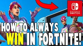 The Best Fortnite Switch Tips!! (HOW TO ALWAYS WIN 100%) - Fortnite Battle Royale - Nintendo Switch