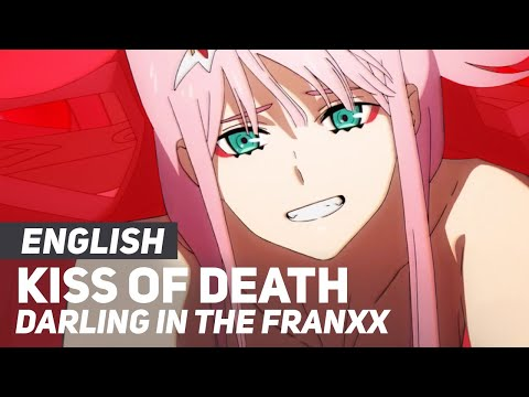 DARLING in the FRANXX  Kiss of Death OPOpening  ENGLISH Ver  AmaLee