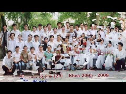 Mãi Mãi 12A1 _  Nguyễn Trường Tộ
