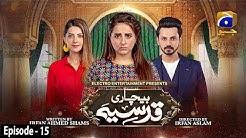 Bechari Qudsia - Episode 15 - 2nd August 2021 -