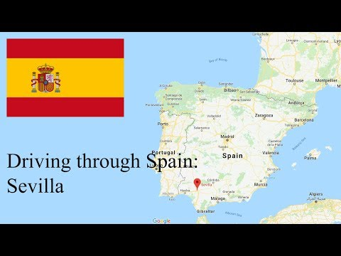 Driving Through Spain: Sevilla