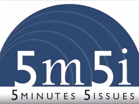 Five Minutes Five Issues: Episode 8