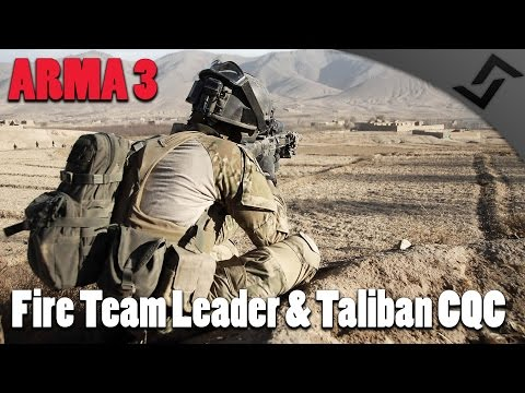 ARMA 3 - Fire Team Leader & Fighting Taliban CQC in Takistan