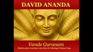DAVID ANANDA  Vande Gurunam