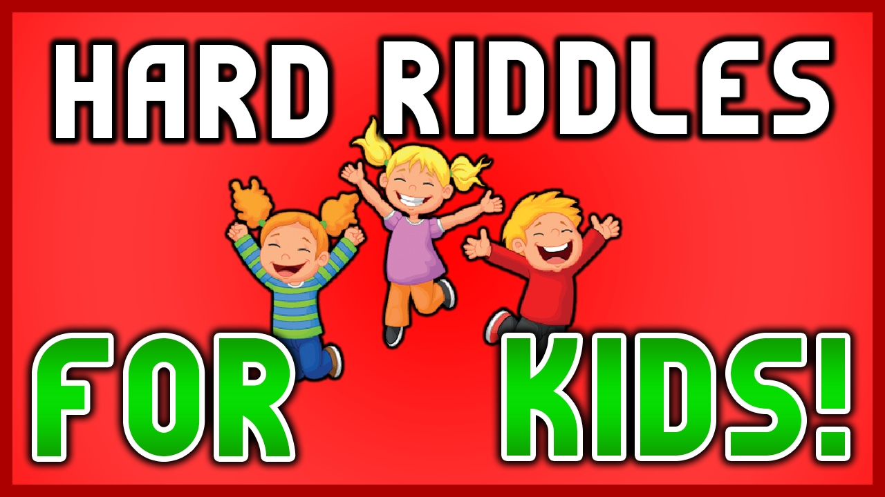Super Hard Riddles For Kids Riddles With Answers Youtube