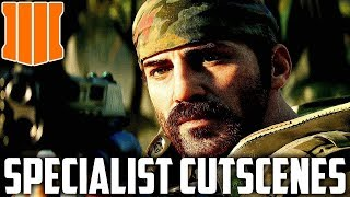 Call of Duty Black Ops 4 Specialist Cutscenes   Black Ops 4 Character Back Stories   Bo4 Campaign  