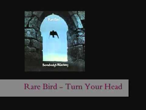 Rare Bird - Turn Your Head (lyrics + remastered)