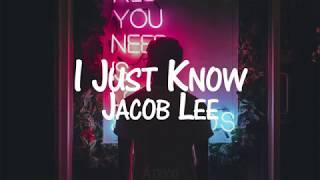 Baixar Jacob Lee - I Just Know (Sub. Español)