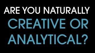 Repeat youtube video Are you creative or analytical? Find out in 5 seconds.