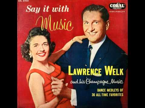 Lawrence Welk And His Orchestra: Medley in the rain