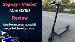 Segway/Ninebot Max G30D E-Scooter Review: Der macht richtig Laune!