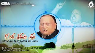 wohi-khuda-hai-nusrat-fateh-ali-khan-complete-full-version-osa-worldwide