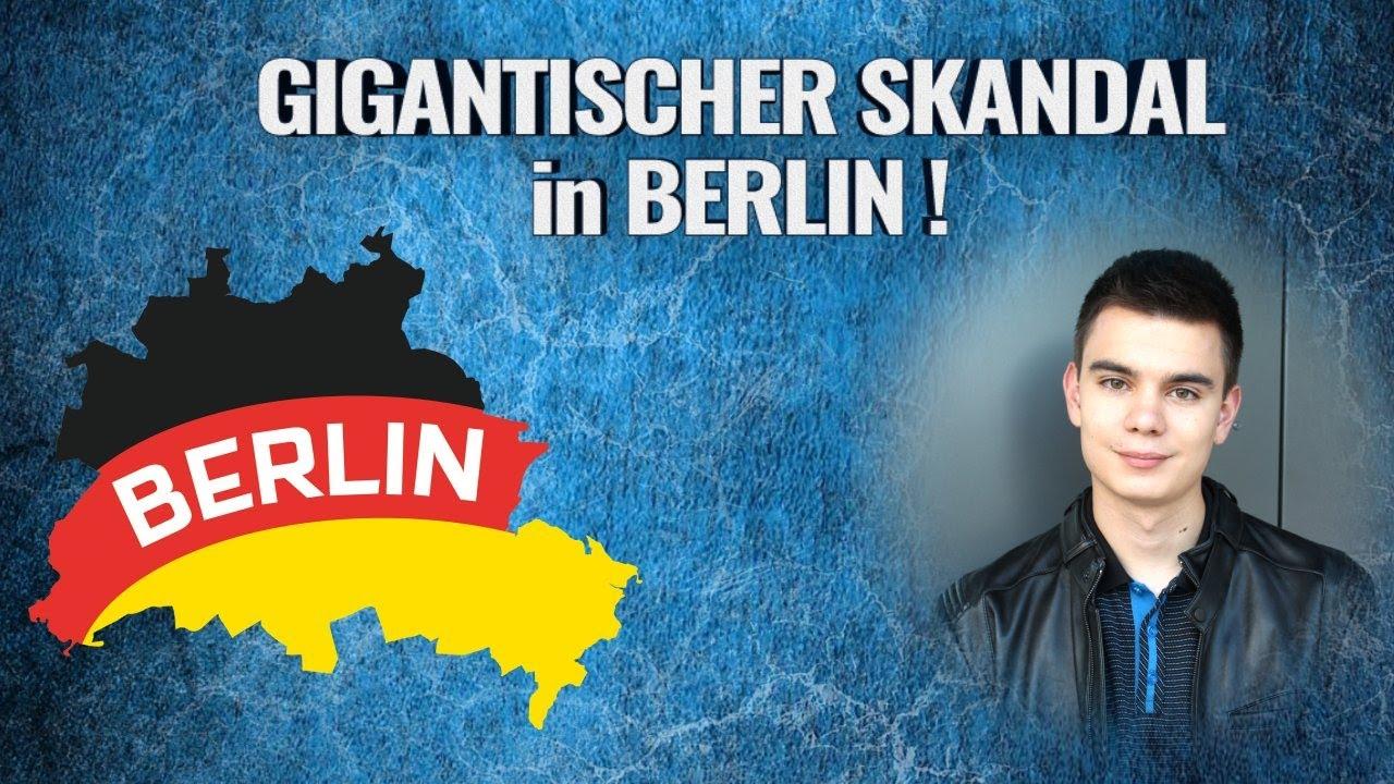 GIGANTISCHER SKANDAL in BERLIN!