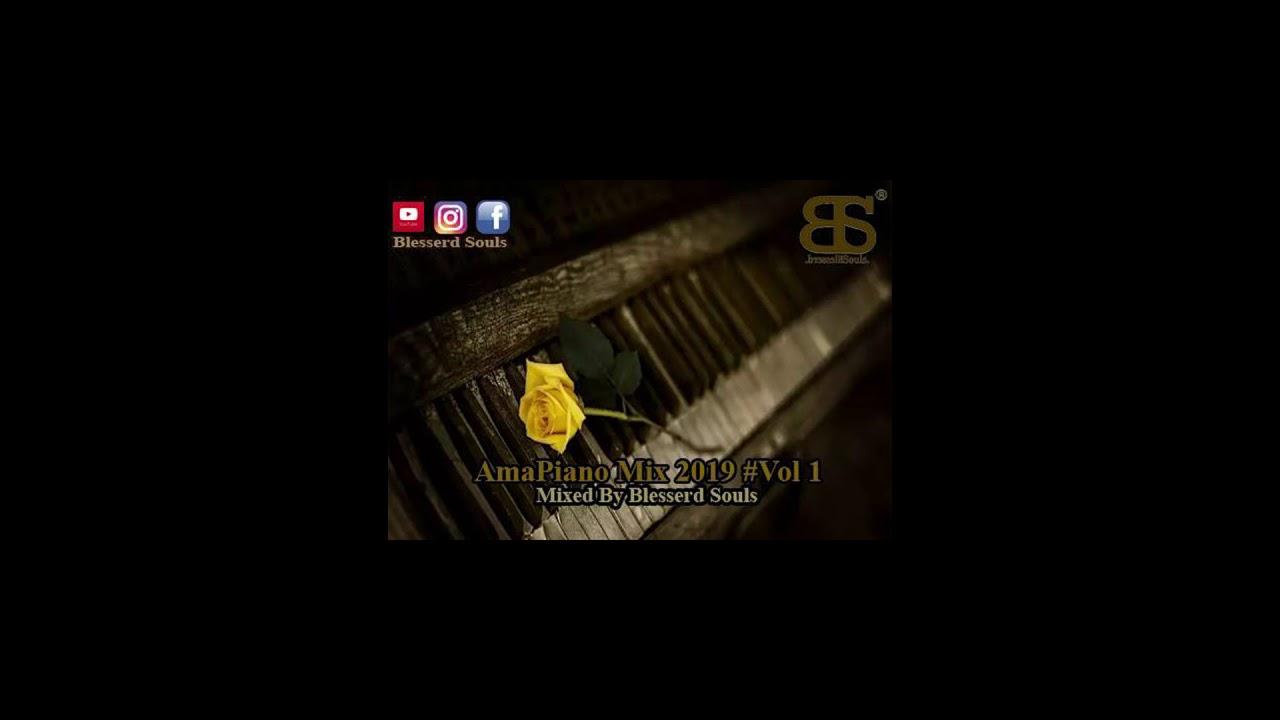 Download Ama piano Mix  2019  #Vol 1