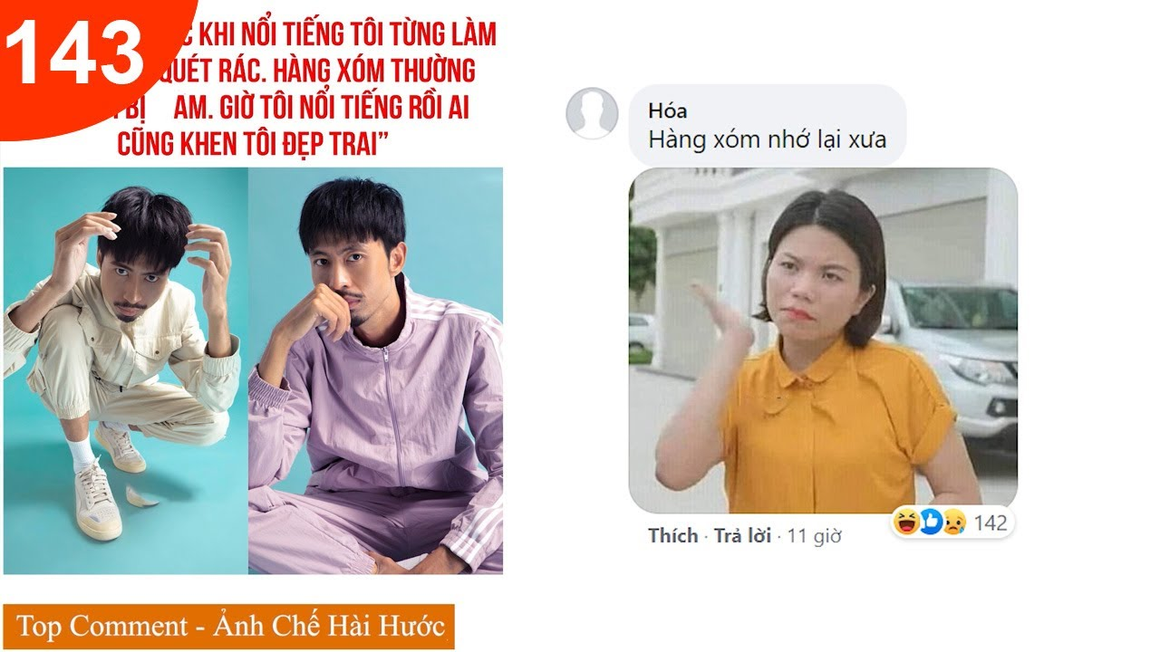 Top Comment - Bình luận hài hước bá đạo nhất Facebook Tik Tok, ảnh chế Photoshop Troll P143