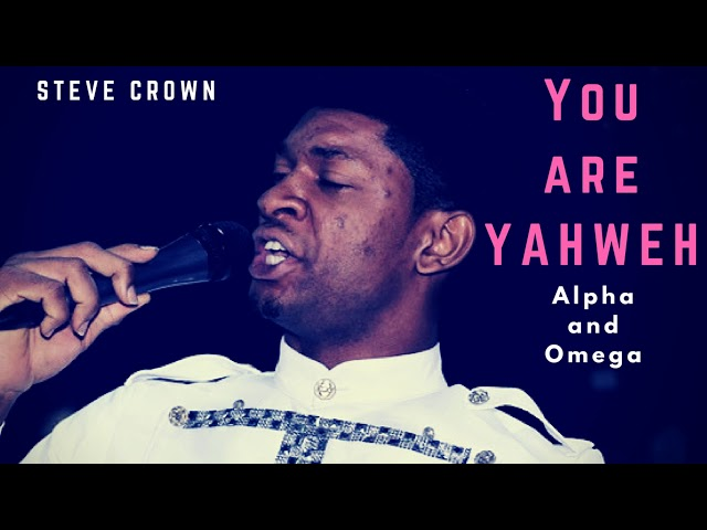 You Are Yahweh - Steve Crown | Shazam