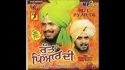 Rut Pyar Di  (saun da mahina ) - singer -; Nachattar Chatta