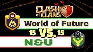 World of Future vs. N&U | Clash of Clans - Clan Wars #13 [German]