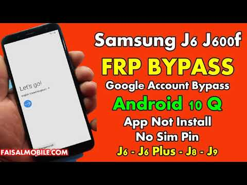 New Method || Samsung Galaxy J6 (J600F) Frp Bypass Android 10, J6+,J8,J9