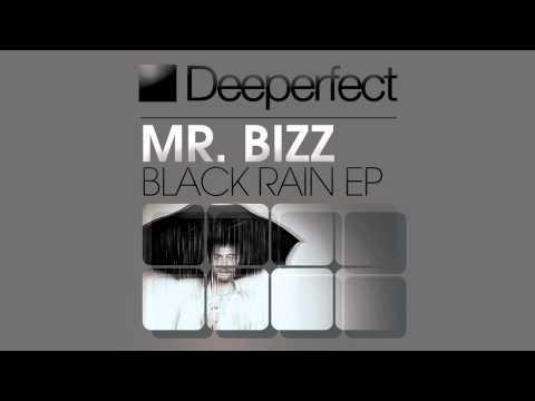 Mr. Bizz - Black Rain (Original Mix) [Deeperfect]