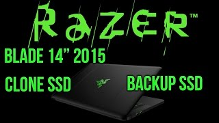 how to upgrade razer blade 2015 ssd backup ssd and clone ssd hard drive using acronis recovery