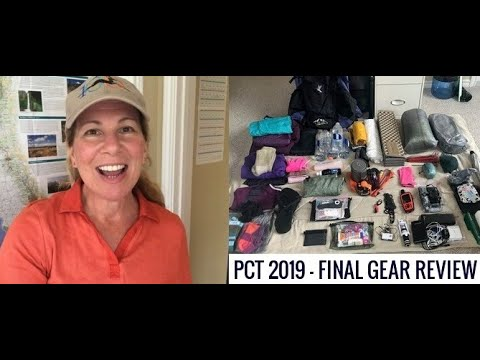 PCT 2019 FINAL GEAR REVIEW (GEAR LINKS INCLUDED). Leaving For Campo SOON (Solo)!!