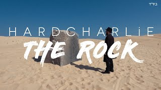HARDCHARLiE - THE ROCK
