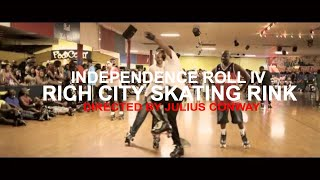 Independence Roll IV - Rich City Skating Rink Richton Park, IL (Directed By Julius Conway)