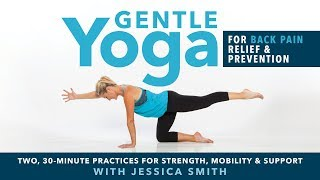 Gentle Yoga for Back Pain Relief + Prevention - Available now on DVD and Digital Download!