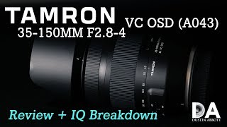 Tamron 35-150mm VC OSD: Review and IQ | 4K