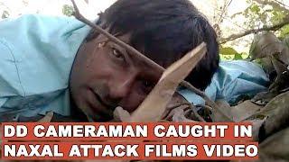 DD cameraman caught in Naxal attack films selfie video, tells mother 'I might not survive'