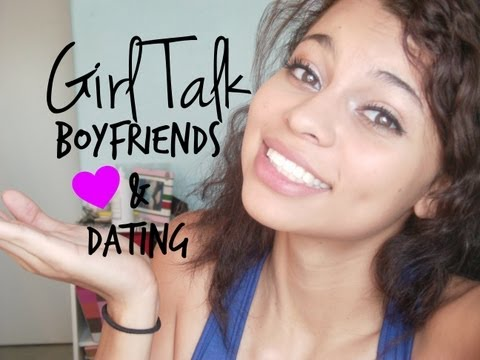 GirlTalk: Boyfriends + Dating Advice from YouTube · Duration:  4 minutes 21 seconds