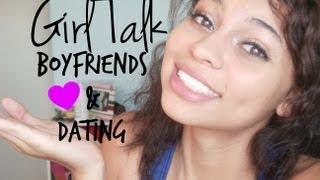 GirlTalk: Boyfriends + Dating Advice