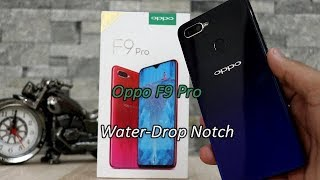 Oppo F9 Pro Unboxing & Review !! 23990/- Me Water Drop Notch Shandaar ,HINDI