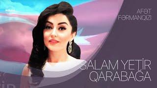 Afet Fermanqizi - Salam Yetir Qarabaga 2020 Resimi