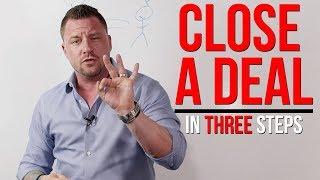 3 Simple Steps T๐ Close A Sales Deal 🤝