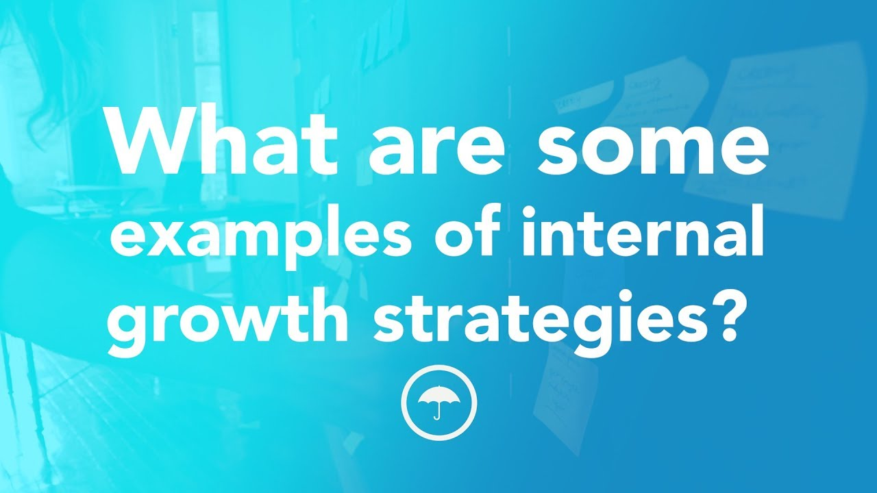 internal growth strategy example