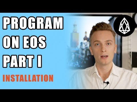 EOS Programming Tutorial For Beginners - Part 1 (LATEST VERSION)