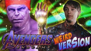 AVENGERS ENDGAME Weird Version by Aldo Jones | MCU PARODY