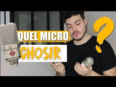Quel Microphone Choisir ?