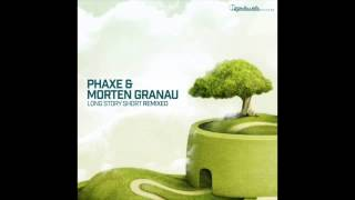 Official - Phaxe & Morten Granau - Long Story Short (Static Movement Remix)