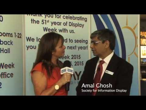 Amal Ghosh - President , Society for Information Display 2014