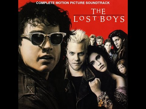 The Lost Boys (1987) - Soundtracks - Full Album