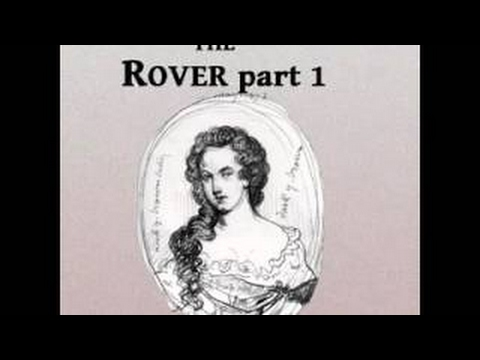 The Rover (Part One) by Aphra Behn - 2017