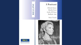 I puritani: Act I Scene 3: Oh vieni al tempio - fedele Arturo (Elvira, Bruno, Chorus, Riccardo,...