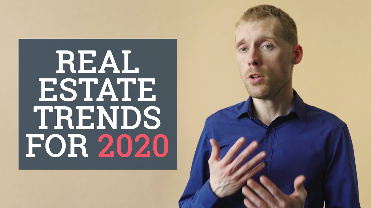 2020 Real Estate Trends.Real Estate Trends For 2020 By Sean Cooper Smarter Loans