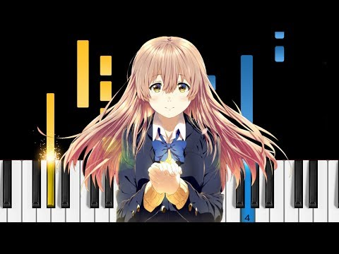 Koe no Katachi OST - lit - Piano Tutorial - 聲の形 (A Silent Voice)
